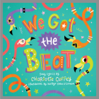 We Got the Beat: A Children's Picture Book Cover Image