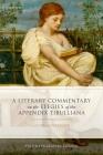 A Literary Commentary on the Elegies of the Appendix Tibulliana Cover Image