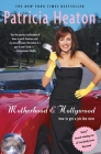Motherhood and Hollywood: How to Get a Job Like Mine Cover Image