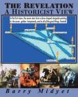 The Revelation: A Historicist View Cover Image
