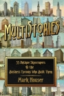 MultiStories: 55 Antique Skyscrapers and the Business Tycoons Who Built Them Cover Image