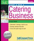 Start & Run a Catering Business [With CD-ROM] (Start & Run ...) Cover Image
