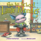 Go to School, Little Monster Cover Image