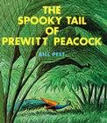 The Spooky Tail of Prewitt Peacock Cover Image