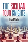 The Sicilian Four Knights: A Simple and Sound Defense to 1.E4 Cover Image