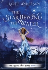 The Star Beyond the Water Cover Image