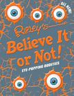 Ripley's Believe It Or Not! Eye-Popping Oddities (ANNUAL #12) Cover Image