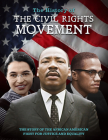 The History of the Civil Rights Movement: The Story of the African American Fight for Justice and Equality Cover Image
