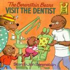 The Berenstain Bears Visit the Dentist Cover Image