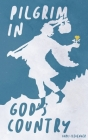 Pilgrim in God's Country Cover Image