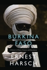 Burkina Faso: A History of Power, Protest and Revolution Cover Image