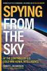 Spying from the Sky: At the Controls of Us Cold War Aerial Intelligence Cover Image