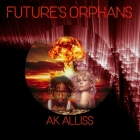 Future's Orphans Lib/E Cover Image