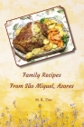 Family Recipes from Sao Miguel, Azores Cover Image