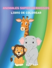 Animales Super Hermosos - Libro de Colorear Cover Image