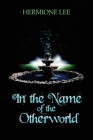 In the Name of the Otherworld Cover Image