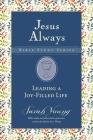 Leading a Joy-Filled Life (Jesus Always Bible Studies) Cover Image