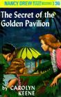 Nancy Drew 36: The Secret of the Golden Pavillion Cover Image