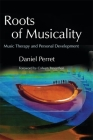 Roots of Musicality: Music Therapy and Personal Development Cover Image