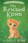 The Rescued Kitten (Pet Rescue Adventures) Cover Image