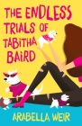 The Endless Trials of Tabitha Baird Cover Image