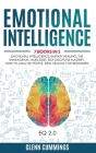 Emotional Intelligence: 7 Books in 1 - Emotional Intelligence, Empath Healing, The Enneagram, Narcissist, Self Discipline Mastery, How to Anal Cover Image