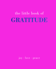 Little Book of Gratitude: Give More Thanks Cover Image