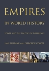 Empires in World History: Power and the Politics of Difference Cover Image