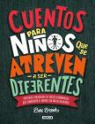 Cuentos para niños que se atreven a ser diferentes / Stories for Boys Who Dare to Be Different Cover Image