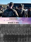 Enduring: A Chronological & Personal History of Carroll College ROTC Cover Image