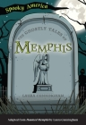 The Ghostly Tales of Memphis Cover Image
