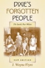 Dixie's Forgotten People: The South's Poor Whites (Minorities in Modern America) Cover Image
