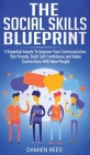 The Social Skills Blueprint: 9 Essential Assets To Improve Your Communication, Win Friends, Build Self-Confidence and Make Connections With New Peo Cover Image