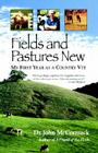 Fields and Pastures New: My First Year as a Country Vet Cover Image