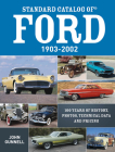 Standard Catalog of Ford, 1903-2002: 100 Years of History, Photos, Technical Data and Pricing Cover Image