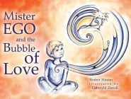 Mister Ego and the Bubble of Love Cover Image