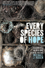 Every Species of Hope: Georgics, Haiku, and Other Poems (Trillium Books ) Cover Image