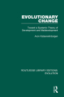 Evolutionary Change: Toward a Systemic Theory of Development and Maldevelopment Cover Image