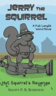 Jerry the Squirrel: Hat Squirrel's Revenge Cover Image