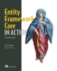 Entity Framework Core in Action, Second Edition Cover Image