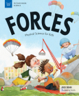 Forces: Physical Science for Kids (Picture Book Science) Cover Image
