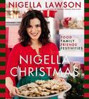 Nigella Christmas: Food, Family, Friends, Festivities Cover Image