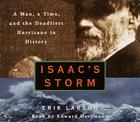 Isaac's Storm: A Man, a Time, and the Deadliest Hurricane in History Cover Image