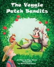The Veggie Patch Bandits Cover Image