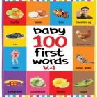 Baby 100 First Words V.4: Flash Cards in Kindle Edition, Baby First 100 Word Under 6, Baby Word Flash Cards, Baby First Words Flash Cards Cover Image