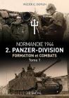 2. Panzerdivision En Normandie. Volume 1: Juin-Juillet 1944 Cover Image