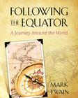 Following the Equator: A Journey Around the World Cover Image