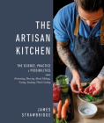 The Artisan Kitchen: The science, practice and possibilities Cover Image