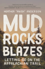 Mud, Rocks, Blazes: Letting Go on the Appalachian Trail Cover Image
