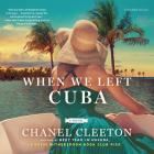 When We Left Cuba Lib/E Cover Image